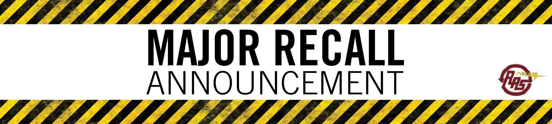 Major Recall Announcement!!